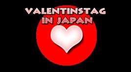 Valentinstag – So feiert man den Tag der Liebe in Japan!