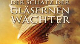 Dane Rahlmeyer – Der Schatz der gläsernen Wächter