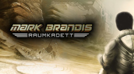 Raumkadett Mark Brandis, wo Missing in Action auf die Fünf Freunde trifft!