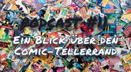 nerdLICH PodCast #11 – Ein Blick über den Comic-Tellerrand