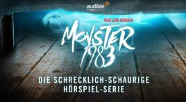 Horror zum Anhören: Audible veröffentlicht die zweite Staffel von Monster 1983