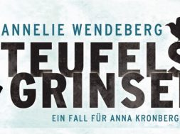 Teufelsgrinsen von Annelie Wendeberg