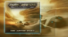 Mark Brandis – Episode 11: Das Jupiter-Risiko