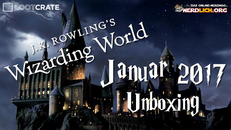 Unboxing – Wizarding World #2 von Lootcrate