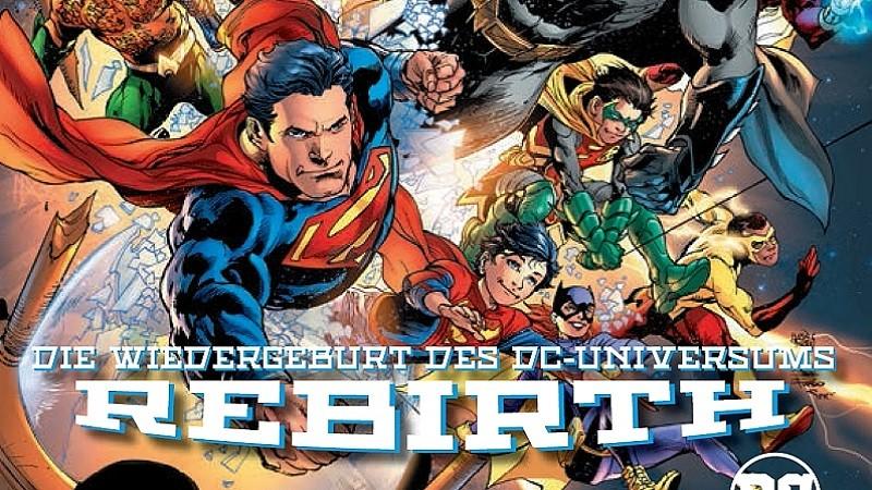 Rebirth – Die Wiedergeburt des DC-Universums