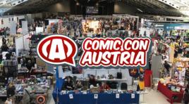 Comic Con Austria – Ein Wochenende voller Action