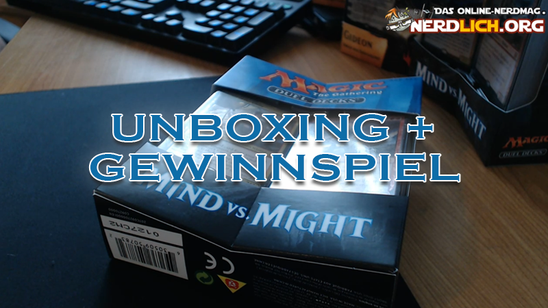Magic The Gathering Mind vs. Might Unboxing + Gewinnspiel