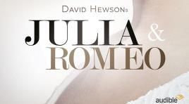 Jetzt spielt Julia die Hauptrolle: Julia & Romeo bei Audible