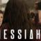 Messiah: Erlöser oder Scharlatan?