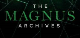 The Magnus Archives – Wovor hast du Angst?